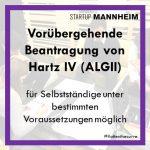 Laut Aussage des Job Centers Mannheim ist es möglich, dass Solo-Selbstständige aufgr...